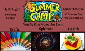 Come to SUMMER CAMP! It's for YOU. 6 Sundays. Coaching and Projects :-)