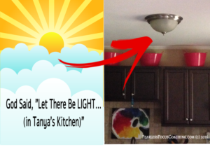 """God Said """"Let There Be Light (in Tanya's Kitchen)"""""""